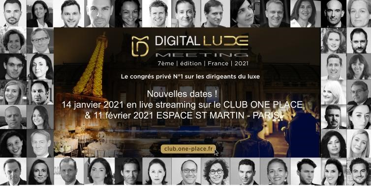 DIGITAL LUXE MEETING FRANCE 2021 – 8e Edition