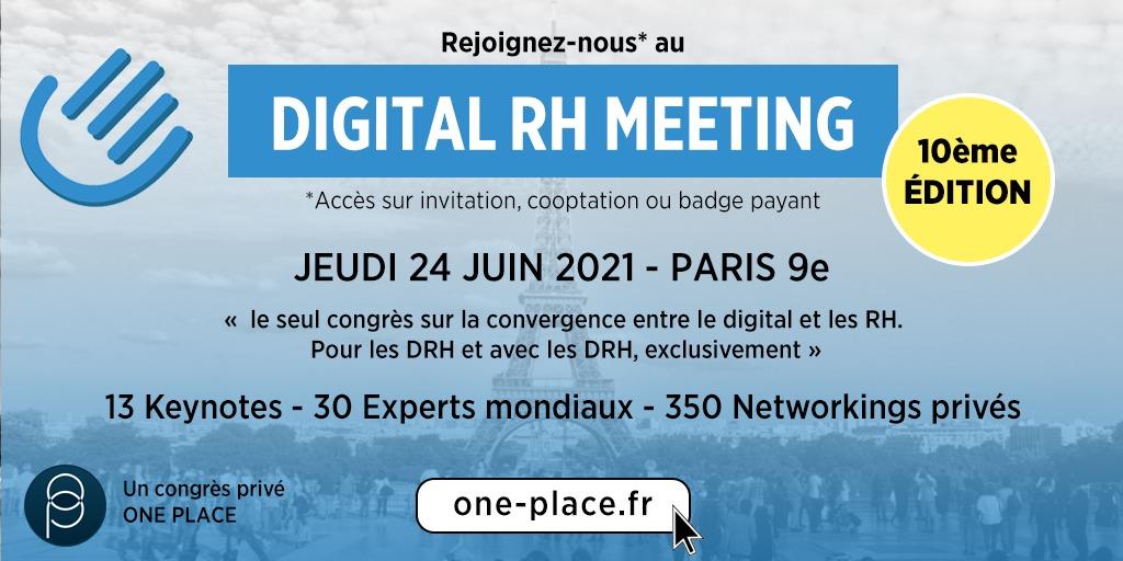 DIGITAL RH MEETING FRANCE / 2021 / 10e edition !  PRESENTIEL !